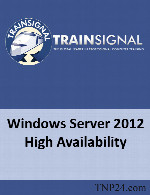 آموزش پیاده سازی و مدیریت High Availability در Windows Server 2012TrainSignal Windows Server 2012 High Availability