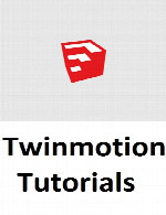 آموزش TwinmotionTwinmotion Tutorials