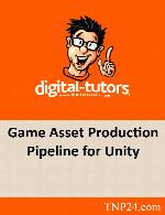 آموزش اجزاء مورد نیاز برای یک بازی سه بعدی در 3ds Max وZBrushDigital Tutors Game Asset Production Pipeline for Unity