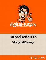 آموزش MatchMoverDigital Tutors Introduction to MatchMover