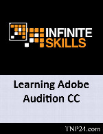 آموزش نرم افزار AuditionInfiniteSkills Learning Adobe Audition CC