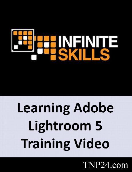 آموزش Adobe Lightroom / InfiniteSkills Learning Adobe Lightroom 5 Training Video