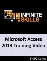 آموزش ابزارها ، امکانات و قابلیت های نرم افزار اکسسInfiniteSkills Learning Microsoft Access 2013 Training Video