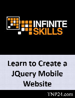 آموزشی ساخت صفحات وب بوسیله فریم ورک jQuery MobileInfiniteSkills Learning to Create a JQuery Mobile Website