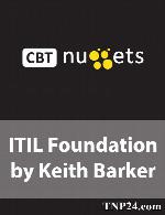 آموزش اصول و مبانی مدیریت زیرساخت های فناوری اطلاعاتCBT Nuggets ITIL Foundation by Keith Barker
