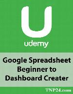 آموزش صفحه گسترده گوگل: از مقدماتی تا ساخت داشبوردUdemy Google Spreadsheet Beginner to Dashboard Creater