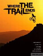 مستند جایی که مسیر به پایان می رسد دوبله فارسیWhere the Trail Ends 2012
