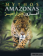 مستند آمازون اسرار آمیز دوبله فارسیMythos Amazonas 2010 S01