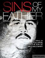 مستند گناهان پدرم دوبله فارسیSins of My Father 2009 720p