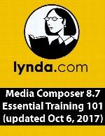 Lynda – Media Composer 8.7 Essential Training 101 (updated Oct 6, 2017)