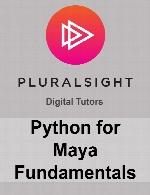 Pluralsight - Python for Maya Fundamentals