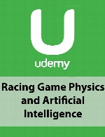 Udemy - Racing Game Physics and Artificial Intelligence