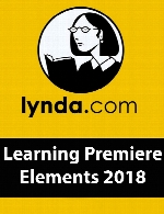 Lynda - Learning Premiere Elements 2018