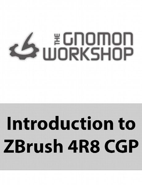 The Gnomon Workshop - Introduction to ZBrush 4R8 CGP