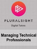 Pluralsight - Managing Technical Professionals