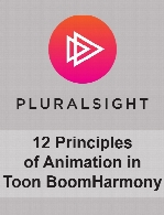 Digital Tutors - 12 Principles of Animation in Toon Boom Harmony