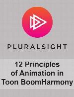 Digital Tutors - 12 Principles of Animation in Toon Boom Harmony