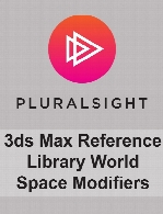 Digital Tutors - 3ds Max Reference Library World Space Modifiers