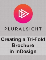 Digital Tutors - Creating a Tri-Fold Brochure in InDesign