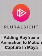 Digital Tutors - Adding Keyframe Animation to Motion Capture in Maya