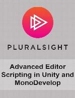 Digital Tutors - Advanced Editor Scripting in Unity and MonoDevelop