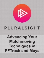 Digital Tutors - Advancing Your Matchmoving Techniques in PFTrack and Maya