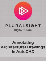 Digital Tutors - Annotating Architectural Drawings in AutoCAD