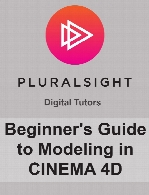 Digital Tutors - Beginner's Guide to Modeling in CINEMA 4D