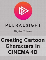 Digital Tutors - Creating Cartoon Characters in CINEMA 4D