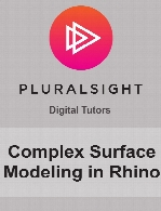 Digital Tutors - Complex Surface Modeling in Rhino