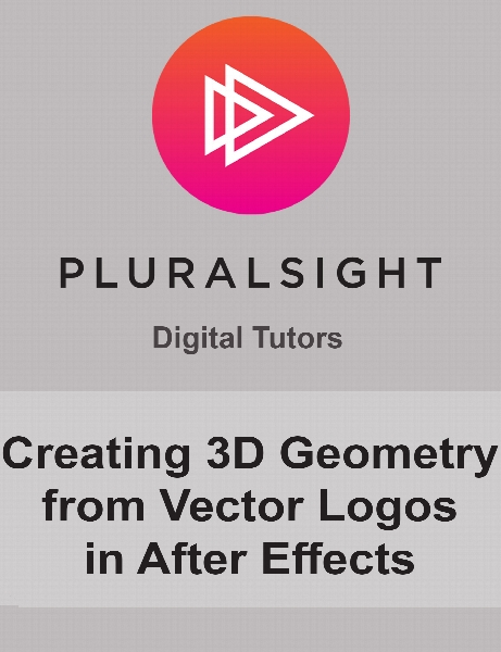 Digital Tutors - Creating 3D Geometry from Vector Logos in After Effects