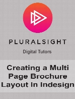 Digital Tutors - Creating a Multi Page Brochure Layout In Indesign