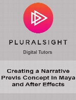 Digital Tutors - Creating a Narrative Previs Concept in Maya and After Effects