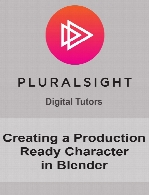 Digital Tutors - Creating a Production Ready Character in Blender