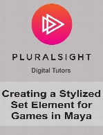 Digital Tutors - Creating a Stylized Set Element for Games in Maya