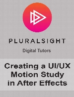 Digital Tutors - Creating a UI.UX Motion Study in After Effects
