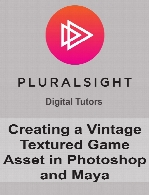 Digital Tutors - Creating a Vintage Textured Game Asset in Photoshop and Maya