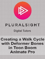 Digital Tutors - Creating a Walk Cycle with Deformer Bones in Toon Boom Animate Pro