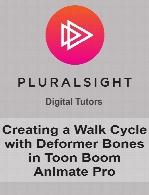 Digital Tutors - Creating a Walk Cycle with Deformer Bones in Toon Boom Animate Pro