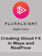 Digital Tutors - Creating Blood FX in Maya and RealFlow