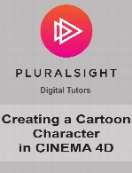 Digital Tutors - Creating a Cartoon Character in CINEMA 4D