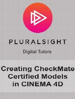 Digital Tutors - Creating CheckMate Certified Models in CINEMA 4D
