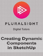 Digital Tutors - Creating Dynamic Components in SketchUp