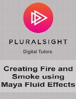 Digital Tutors - Creating Fire and Smoke using Maya Fluid Effects