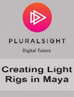 Digital Tutors - Creating Light Rigs in Maya