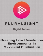 Digital Tutors - Creating Low Resolution Environments in Maya and Photoshop