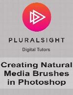 Digital Tutors - Creating Natural Media Brushes in Photoshop