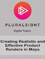 Digital Tutors - Creating Realistic and Effective Product Renders in Maya