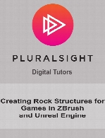 Digital Tutors - Creating Rock Structures for Games in ZBrush and Unreal Engine