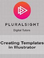 Digital Tutors - Creating Templates in Illustrator
